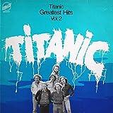 Titanic - Greatest Hits Vol. 2 - Embassy - EMB 31547