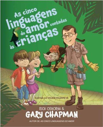 As Cinco Linguagens do Amor Contadas às Crianças PDF Gary