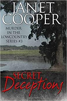 Secret Deceptions (Murder in the Lowcountry) (Volume 3)