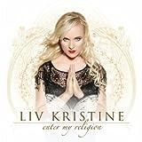Enter My Religion by Liv Kristine