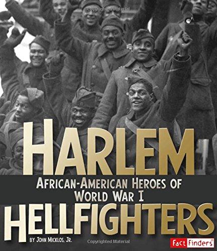Harlem Hellfighters: African-American Heroes of World War I (Military Heroes)