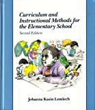 Curriculum and Instructional Methods for the Elementary School, Lemlech, Johanna K., 0023697318