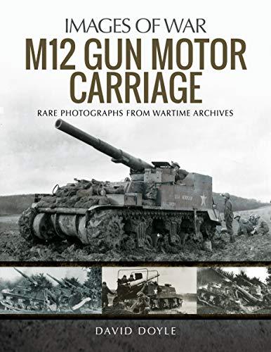 M12 Gun Motor Carriage (Images of War)