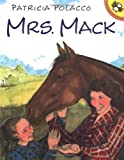 Mrs Mack (Picture Puffins) by Patricia Polacco front cover