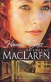 Hannah Grace, Sharlene MacLaren, 1603740740