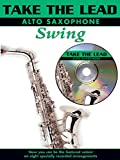 Take the Lead Swing: Alto Sax, Book & CD