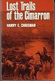 Lost Trails of the Cimarron, Harry E. Chrisman, 0804006156