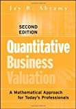 img - for Quantitative Business Valuation: A Mathematical Approach for Today's Professionals by Jay B. Abrams (2010-03-29) book / textbook / text book
