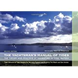 The Yachtsman's Manual of Tides: The Theory and Practice of Navigating in Tidal Waters