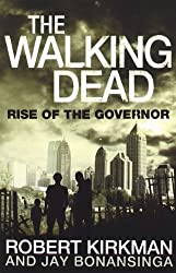 The Walking Dead 1. Rise of the Governor
