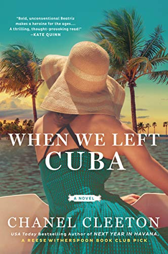 Book cover from When We Left Cuba by Chanel Cleeton