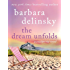 The Dream Unfolds (Crosslyn Rise Trilogy)