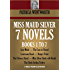 Miss Maud Silver: 7 novels (Books 1 to 7). Grey Mask, The Case is Closed, Lonesome Road, Danger Point, The Chinese Shawl, Miss Silver Deals with Death, ... Strikes Twelve (Timeless Wisdom Collection)