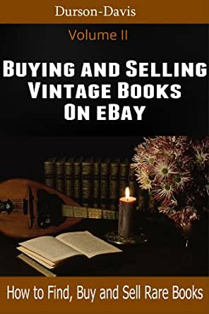 Buying And Selling Vintage Books On Ebay Kindle Edition By Durson Streve Bill Davis Crafts Hobbies Home Kindle Ebooks Amazon Com