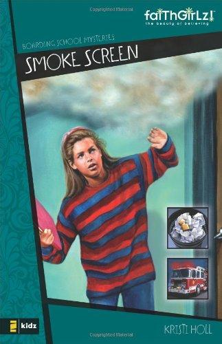 Smoke Screen (Faithgirlz! / Boarding School Mysteries)