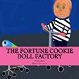 The Fortune Cookie Doll Factory, Terri Ann and Maria Estelle, 1495357686