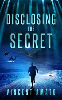 Disclosing the Secret by [Amato, Vincent]