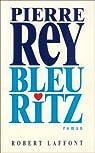 Bleu Ritz par Rey