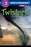 img - for Twisters! (Step into Reading) book / textbook / text book