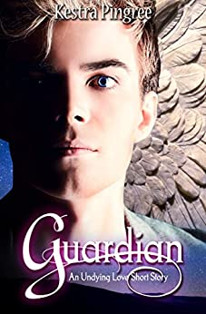 Guardian: Undying Love Prequel (Young Adult Paranormal Romance Series) by [Pingree, Kestra]