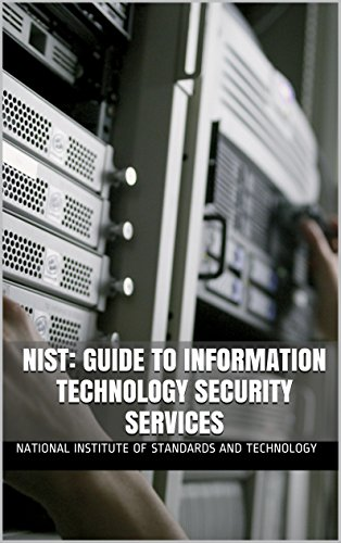 NIST: Guide to Information Technology Security Services