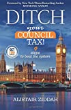Ditch Your Council Tax!: 9 steps to beat the system