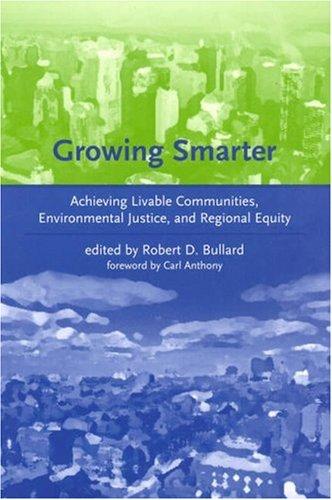 Growing Smarter: Achieving Livable Communities,...
