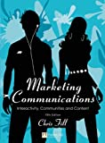 Book Cover for Marketing Communications: Interactivity, Communities and Content (5th Edition)