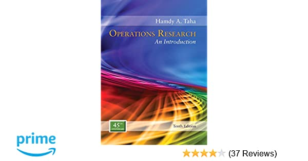 Operations research an introduction 10th edition hamdy a taha operations research an introduction 10th edition hamdy a taha 9780134444017 amazon books fandeluxe