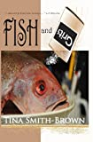 Fish and Grits, Tina Smith-Brown, 1453709517