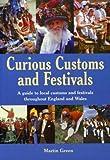 Curious Customs and Festivals (Nostalgia)