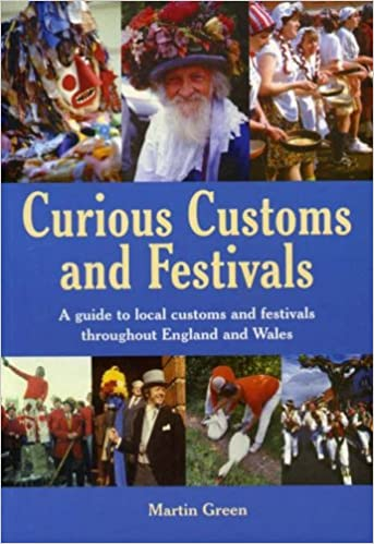 Curious Customs and Festivals (Nostalgia)