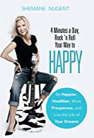 4 Minutes a Day, Rock 'n Roll Your Way to HAPPY