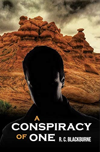 A Conspiracy of One: A Suspense/Legal/Crime Thriller