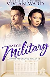 Baby in the Military: A BWWM Romance Novel