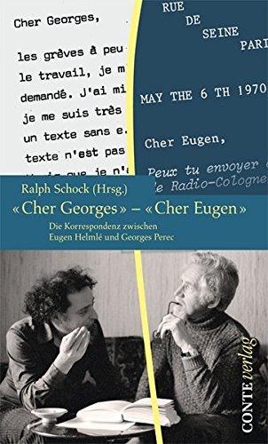'Cher Georges' – 'cher Eugen': Die Korrespondenz zwischen Georges Perec und Eugen Helmlé (1966-1982) (Spuren)