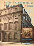 Royal Pharmacopoeia Society of Great Britain, 1841-1991, , 0853692440