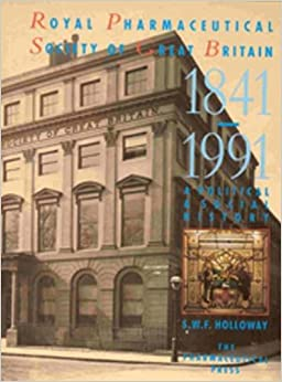 Royal Pharmaceutical Society of Great Britain, 1841-1991: A Political and Social History