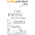 The Ending Beginnings Omnibus Edition (The Ending Beginnings 1 - 6) (The Ending Series Book 5)