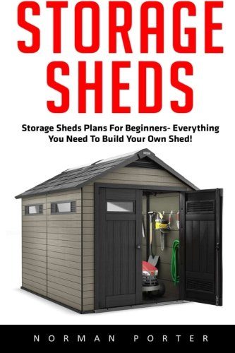 Storage sheds storage sheds plans for beginners for Build your own barn house