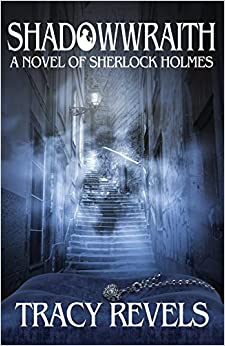 Shadowwraith: A Novel of Sherlock Holmes