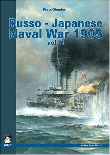 Russo-Japanese Naval War 1905, Vol. 1 (Maritime Series) (The Best Land Cruiser Model)