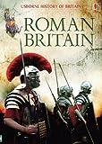 Roman Britain (Usborne History of Britain)