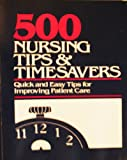 Five-Hundred Nursing Tips and Timesavers, , 0916730522