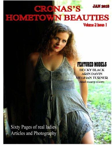 Cronas Hometown Beauties Vol  2 Issue 1  Volume 2