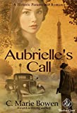 Aubrielle's Call (Timeless Quest)