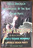 Flying Through Hollywood by the Seat of My Pants, Sam Arkoff and Richard Trubo, 1559721073