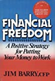 Financial Freedom, James A. Barry, 0835920186
