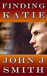 Finding Katie: A romantic comedy