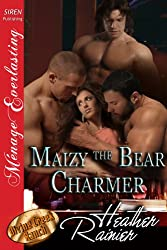 Maizy the Bear Charmer [Divine Creek Ranch 16] (Siren Publishing Menage Everlasting) (The Divine Creek Ranch)